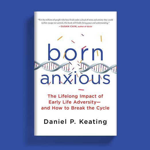 "<p><a rel=""nofollow"" href=""http://us.macmillan.com/books/9781250075048?utm_source=tmhuffpo&utm_medium=blogpost&utm_term=na-bornanxious&utm_content=na-buy-buynow&utm_campaign=9781250075048"" target=""_blank"">Born Anxious by Daniel P. Keating</a></p>"