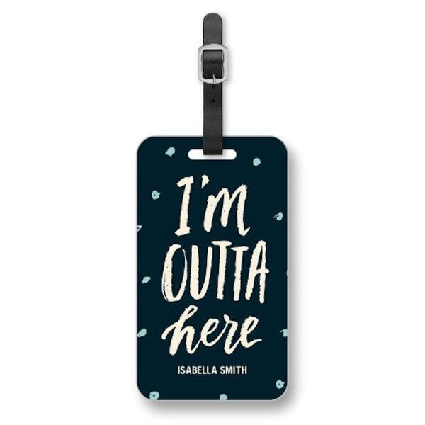 """$5.59 - $6.99, Shutterfly. <a href=""""https://www.shutterfly.com/photo-gifts/luggage-tags/outta-here-luggage-tag"""" target=""""_blan"""