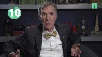 Bill Nye can explain any scientific theory in 10 seconds or less