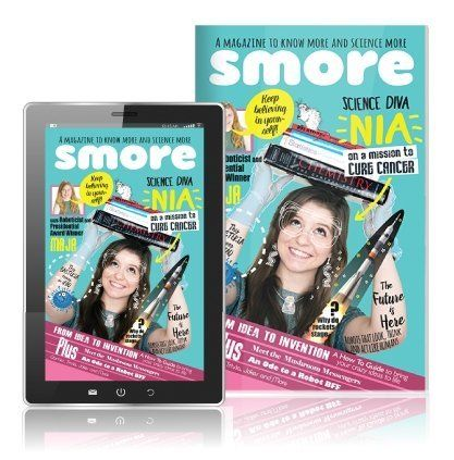 Smore magazine is a magazine for girls who are passionate about science.