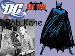 Bob Kane has always been the name linked with Batman.