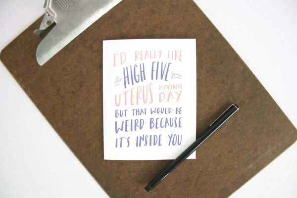 "$4, <a href=""https://www.etsy.com/listing/289788117/high-five-your-uterus-card-funny-mothers?ref=shop_home_active_6"" target="""