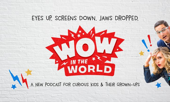 """Wow in the World"" will be aimed at kids ages 5-12."