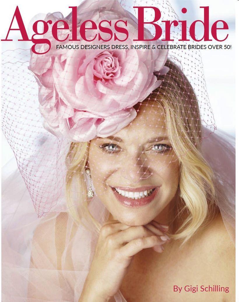 Gigi Schilling wrote <em>Ageless Bride</em> to inspire brides who are over 50. Her fascinator (or headpiece) was custom desig