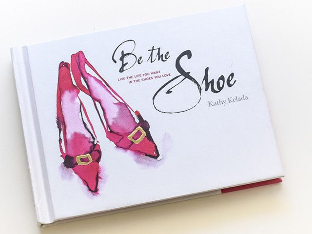<strong>Kathy Kelada</strong> penned <strong>BE THE SHOE</strong>,  an entertaining journey of self-discovery for the modern