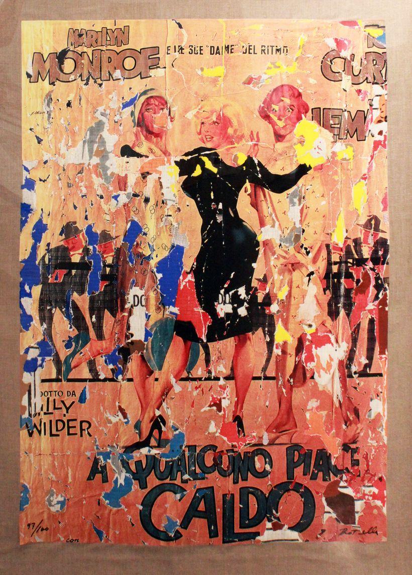Mimmo Rotella: A Qualcuno Piace Caldo, c. 2002