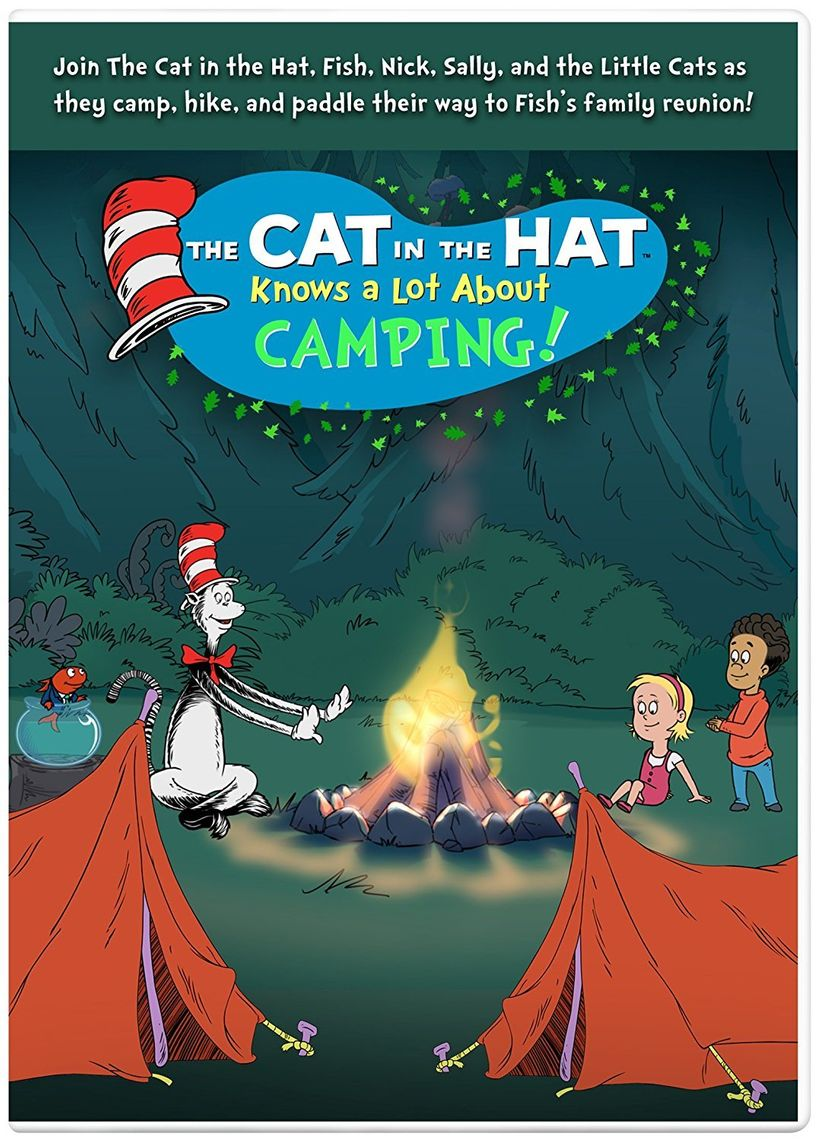 Its The First Day Of Summer Vacation And Cat In Hat Whisks Nick Sally Fish Off On Greatest Great Outdoor Camping Adventure Ever