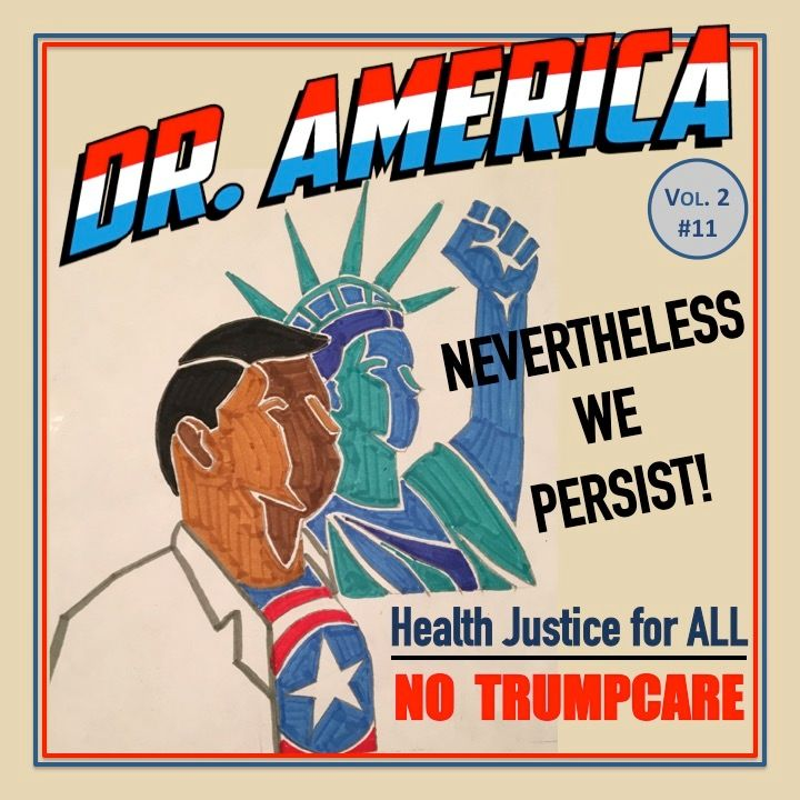 "<p>""Nevertheless We Persist to Fight Trumpcare"" and more episodes of <strong>Dr America</strong> are available <a rel=""nofollow"" href=""https://itunes.apple.com/us/podcast/dr-america-with-sanjeev-sriram/id996532882?mt=2"" target=""_blank"">here</a>. </p>"