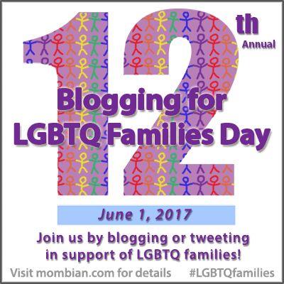 "<a rel=""nofollow"" href=""https://www.mombian.com/2017/06/01/blogging-lgbtq-families-day-2017-master-list-posts/"" target=""_blan"