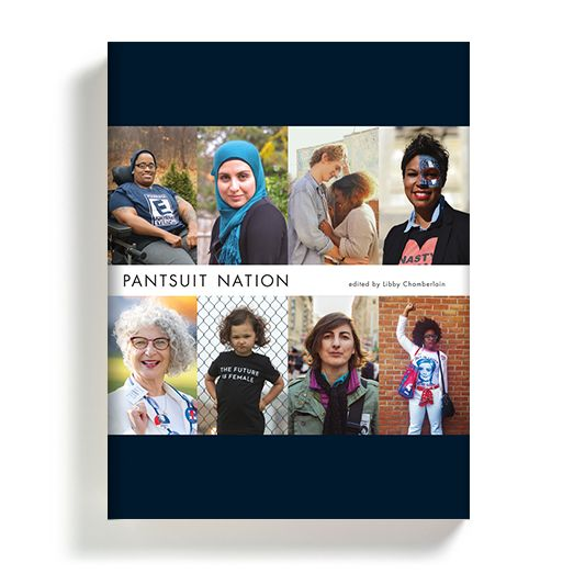 "<a rel=""nofollow"" href=""https://Pantsuit Nation edited by Libby Chamberlain"" target=""_blank"">Pantsuit Nation edited by Libby"