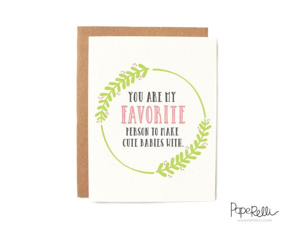 """$4, <a href=""""https://www.etsy.com/listing/276907652/you-are-my-favorite-person-to-make-cute"""" target=""""_blank"""">Paperelli</a>"""