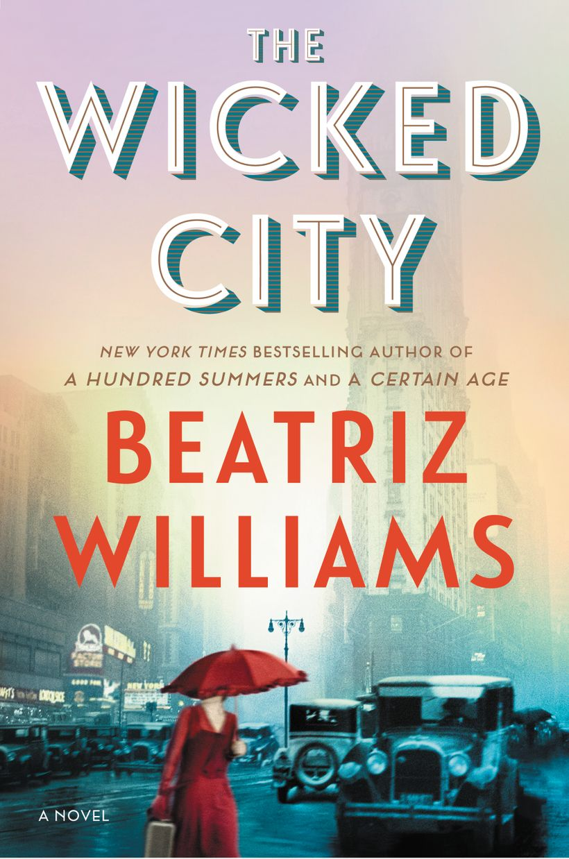 """""""The Wicked City,"""" by Beatriz Williams"""