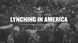 'Lynching In America' Launched To Explore U.S.'s Violent Racial