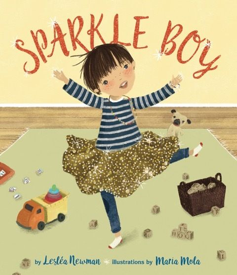 <em>Sparkle Boy </em>by Lesléa Newman