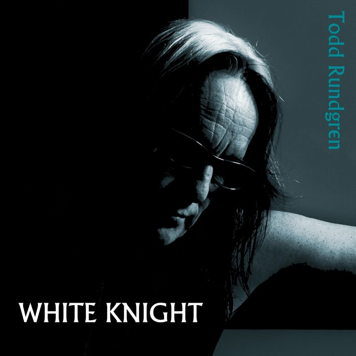 Todd Rundgren / <em>White Knight</em>
