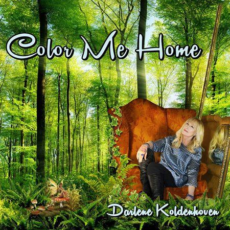 "Darlene Koldenhoven's 2017 CD ""Color Me Home."""
