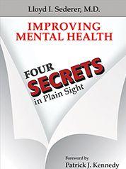 <strong><em>Improving Mental Health: Four Secrets in Plain Sight</em></strong>