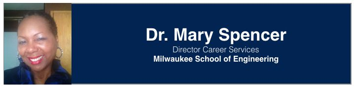 Dr. Mary Spencer | Director Career Services, Milwaukee School of Engineering