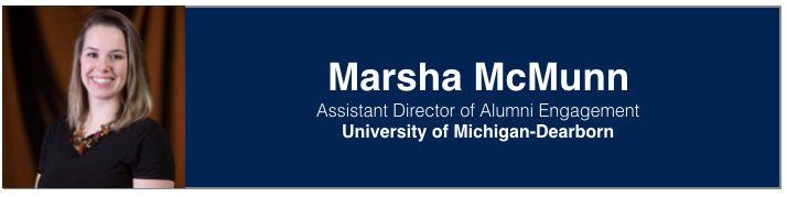 Marsha McMunn   Assistant Director, Alumni Engagement, University of Michigan-Dearborn