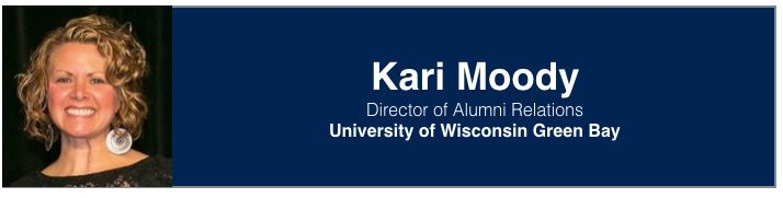 Kari Moody   Director of Alumni Relations, University of Wisconsin Green Bay