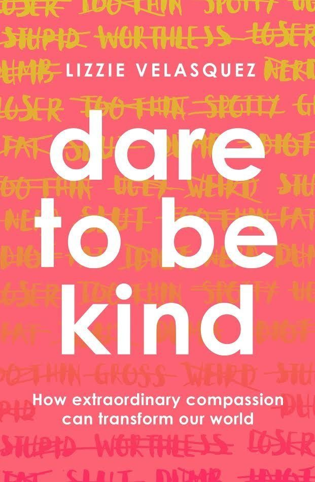 Lizzie's new book 'Dare To Be Kind'