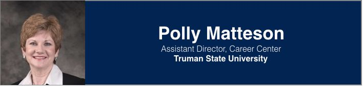 Polly Matteson | Assistant Director, Truman State University Career Center