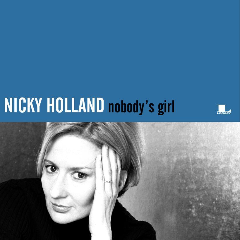 Nicky Holland / <em>Nobody's Girl</em>