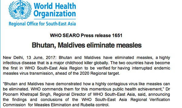 <p>Bhutan and the Maldives have completely eliminated measles. </p>