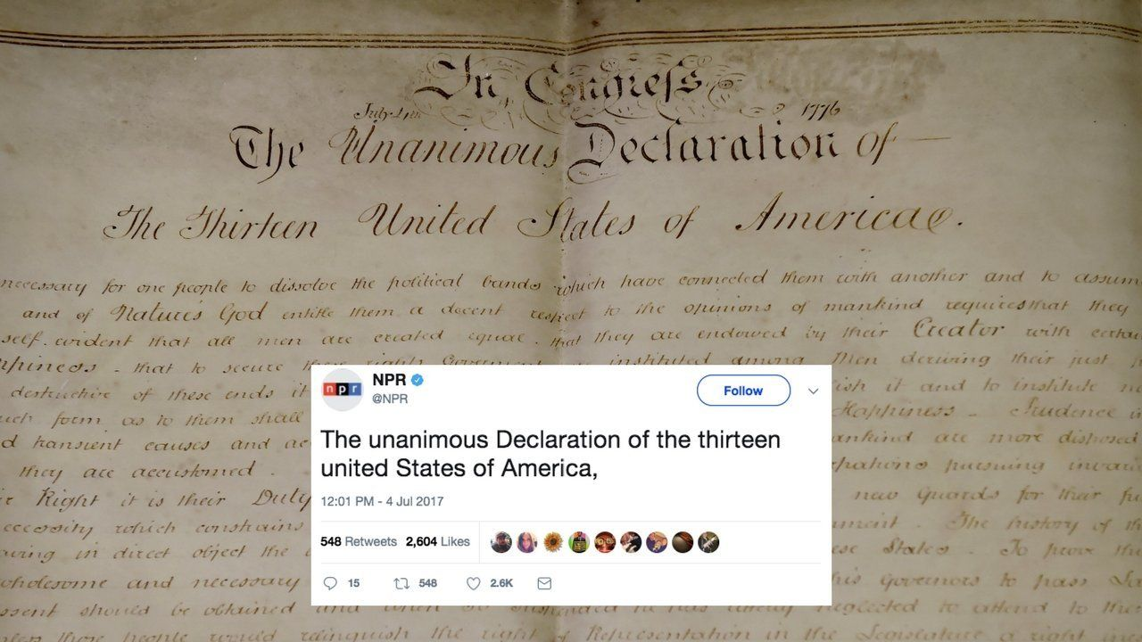 NPR upset a lot of Twitter users after the outlet tweeted lines from the Declaration of Independence