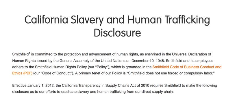 """Smithfield's site includes a """"slavery disclosure"""" statement, shortly after they were implicated in a human trafficking case i"""