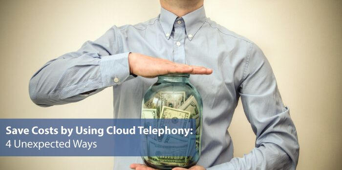 4 Unexpected Ways in which Cloud Telephony Saves your Business' Costs