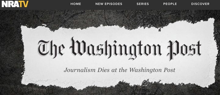 The NRA video twisted The Washington Post's striking slogan.