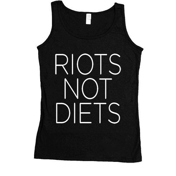 "<a href=""https://www.etsy.com/listing/208439037/riots-not-diets-womens-tanktop?ref=shop_home_active_16"" target=""_blank"">Shop"