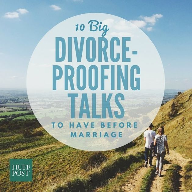 10 Big, Divorce-Proofing Talks To Have Before Getting