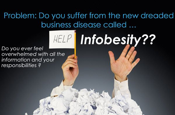 The Infobesity Epidemic - How to Deal with Information Overload
