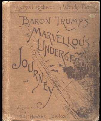 "Screenshot of the cover of <i>Baron Trump's Marvellous Underground Journey</i>, featured on the blog ""<a href=""http://bookofb"