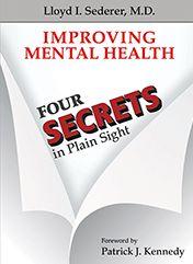 <p>Improving Mental Health: 4 Secrets in Plain Sight</p>