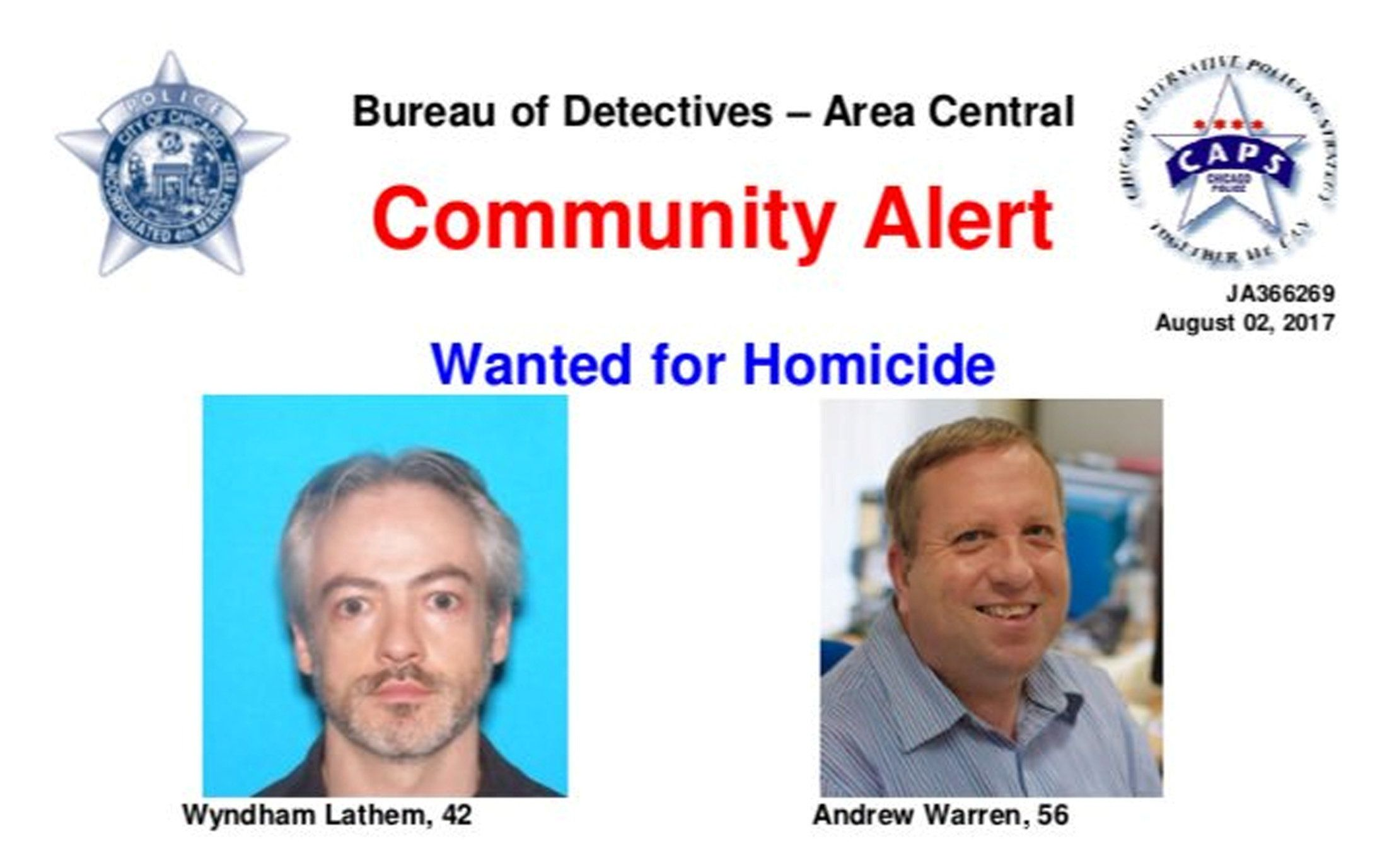 A wanted poster distributed by the Chicago Police Department shows suspects Wyndham Lathem, 42, and Andrew...