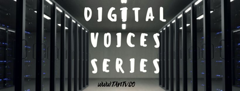"""The """"Digital Voices Series"""" is a Collection of Voices tracking the future of tech. Very regularly, hear from expert voices sh"""