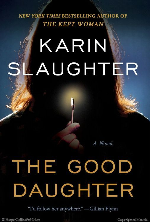 Cover of THE GOOD DAUGHTER by Karin Slaughter