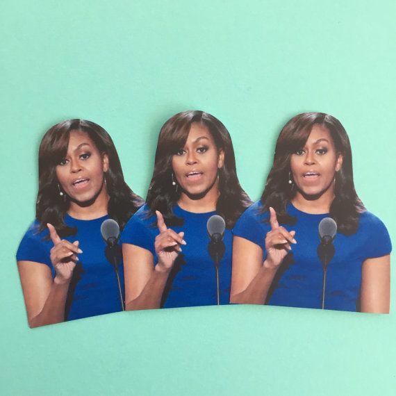 "Buy the <a href=""https://www.etsy.com/listing/455807518/michelle-obama-inspired-sticker-set?ga_order=most_relevant&ga_sea"