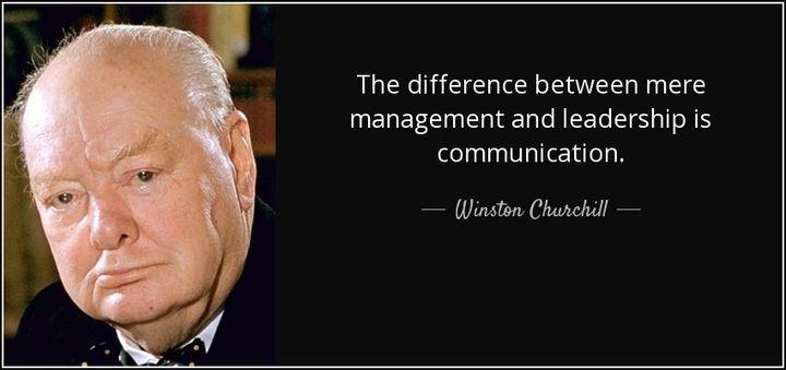 <p>Communication = Leadership </p>