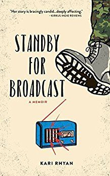 Standby for Broadcast by Kari Rhyan