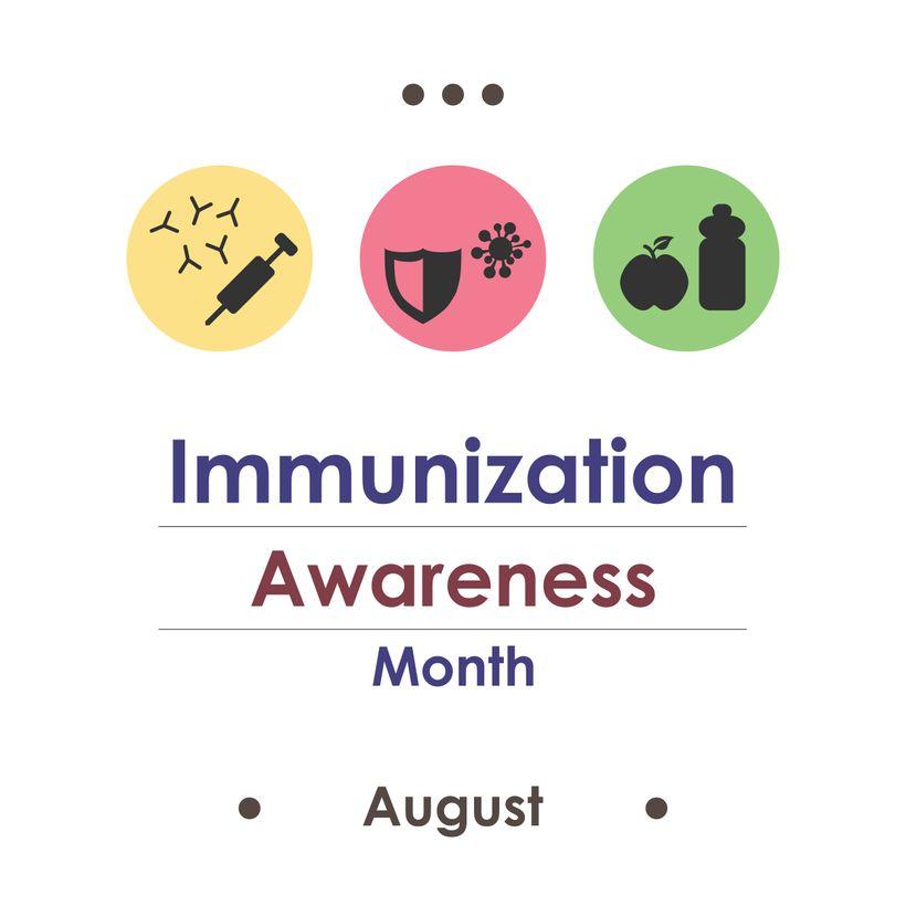 August is Immunization Awareness Month
