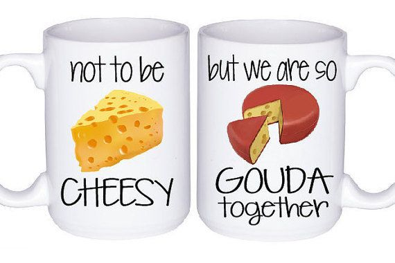"""It had to ~Brie~ you. <a href=""""https://www.etsy.com/listing/268609849/couples-mug-set-funny-mugs-foodie-gift?ga_order=most_re"""