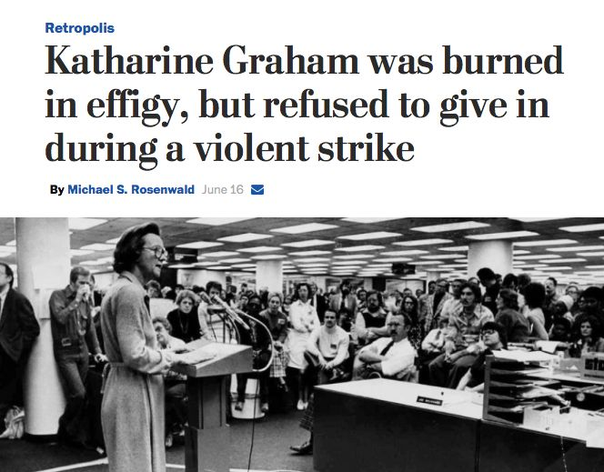 Wash Post Busted Pressmen's Union in 1975 Strike  Why It