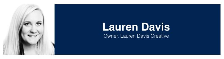 "<a rel=""nofollow"" href=""https://www.linkedin.com/in/laurenevdavis"" target=""_blank"">Lauren Davis</a>, Owner at <a rel=""nofollo"