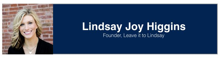 "<a rel=""nofollow"" href=""https://www.linkedin.com/in/lindsayjoyhiggins/"" target=""_blank"">Lindsay Joy Higgins</a>, Founder at <"
