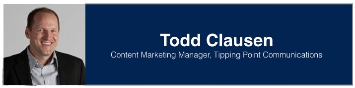 "<a rel=""nofollow"" href=""https://www.linkedin.com/in/toddjclausen/"" target=""_blank"">Todd Clausen</a>,  Content Marketing Manag"