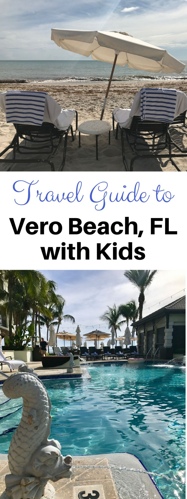 Family Travel Guide to Vero Beach Florida with Kids
